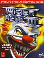 Twisted Metal 3 - Prima's Official Strategy Guide de Prima Development