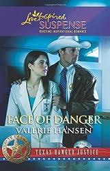 Face of Danger (Love Inspired Suspense) by Valerie Hansen (2011-03-01)
