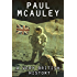 A Very British History: The Best Science Fiction Stories of Paul McAuley, 1985 - 2011