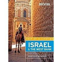 Moon Israel & the West Bank: Including Petra (Moon Handbooks)