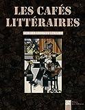 Telecharger Livres Les cafes litteraires (PDF,EPUB,MOBI) gratuits en Francaise