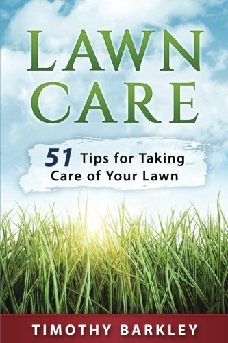 lawn-care-51-tips-for-taking-care-of-your-lawn