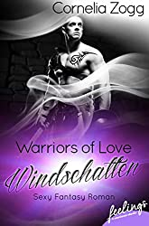 Warriors of Love: Windschatten: Sexy Fantasy Roman: 2