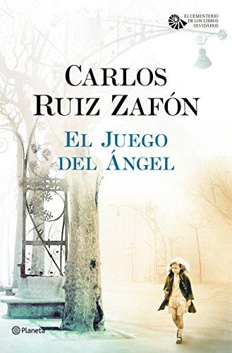 El Juego del Ángel por Carlos Ruiz Zafón