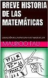 Image de BREVE HISTORIA DE LAS MATEMÁTICAS: COLECCIÓN RESÚMENES UNIVERSITARIOS Nº 289