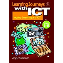 Learning Journeys with ICT: Inquiry Learning and ICT