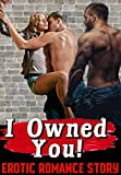 Best Erotic Romance - I Owned You! Erotic Romance Story Review