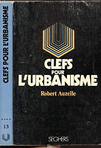 CLEFS POUR L'URBANISME - COLLECTION P.S. N°13