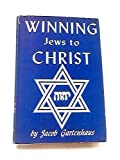 Winning Jews to Christ;: A handbook to aid Christians in their approach to the Jews