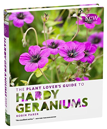 The Plant Lovers Guide to Hardy Geraniums Parer