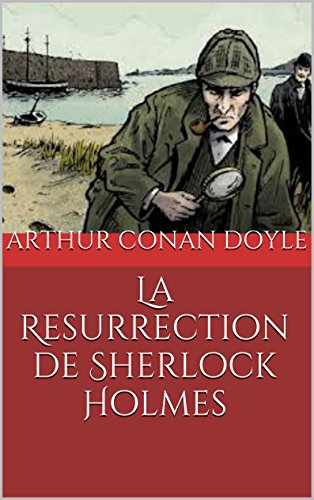 Livres gratuits en ligne La Resurrection de Sherlock Holmes pdf, epub ebook