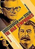 Shostakovich Against Stalin - The War Symphonies [DVD] [2006]
