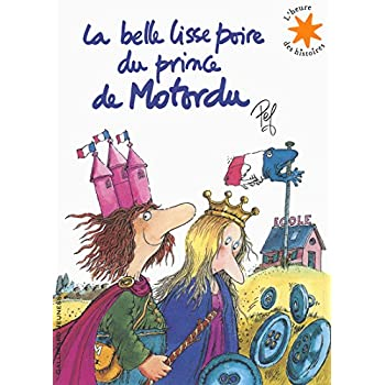 La belle lisse poire du prince de Motordu (LIVRE+1CD)