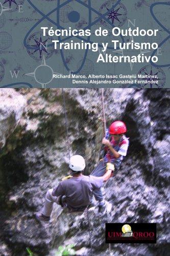 Tecnicas De Outdoor Training Y Turismo Alternativo