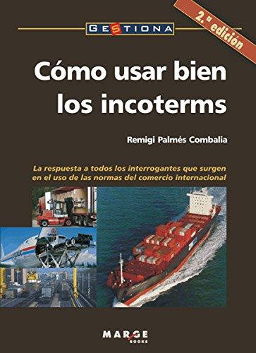 Descargar Libro Cómo usar bien los incoterms (Gestiona) de Remigi Palmés Combalia