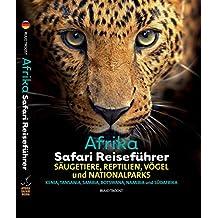 Afrika Safari Reiseführer, Wenn sie wissen möchten welches Tier Sie vor der Linse haben!