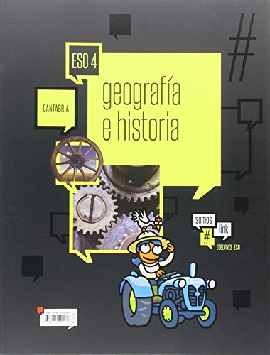 Geografía e Historia 4.º ESO -Cantabria (Somoslink) - 9788414002988
