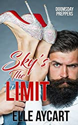 Sky's the Limit (Doomsday preppers Book 1) (English Edition)