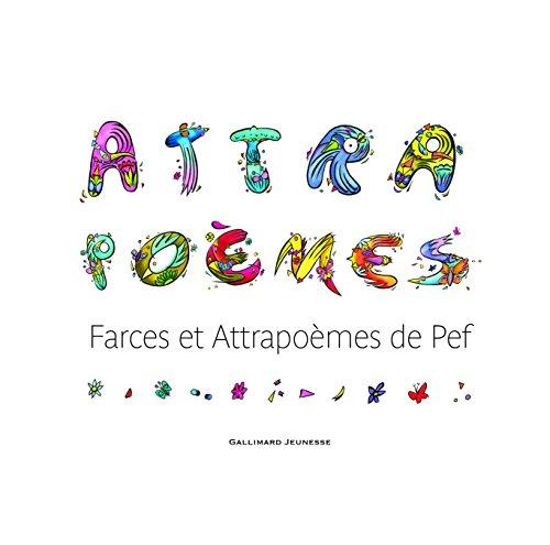 Attrapoèmes: Farces et Attrapoèmes par Pef