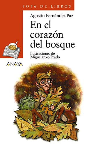 En El Corazon Del Bosque/ At The Heart of the Forest (Sopa de Libros / Soup of Books)