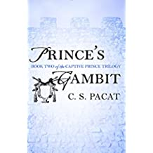 Prince's Gambit (The Captive Prince Trilogy)