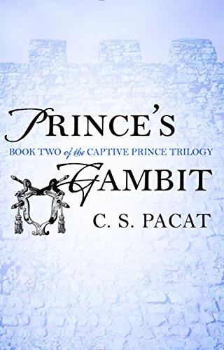 Princes Gambit (The Captive Prince Trilogy Book 2) (English Edition) de [