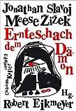 Jonathan Meese et Slavoj Zizek - Ernteschach Dem Damon
