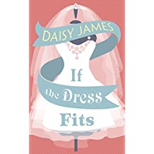 If The Dress Fits: a delightfully uplifting romantic comedy!