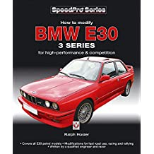 BMW E30 3 Series: How to Modify for High-performance and Competition (Speedpro Series)