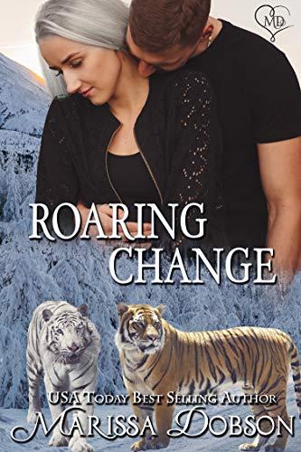 Roaring Change (Alaskan Tigers Book 15) (English Edition)