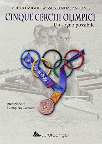Cinque cerchi olimpici. Un sogno possibile (Nuovepagine) por Bruno M. Mascarenhas Antunes