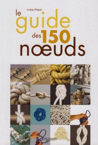 Le Guide des 150 noeuds