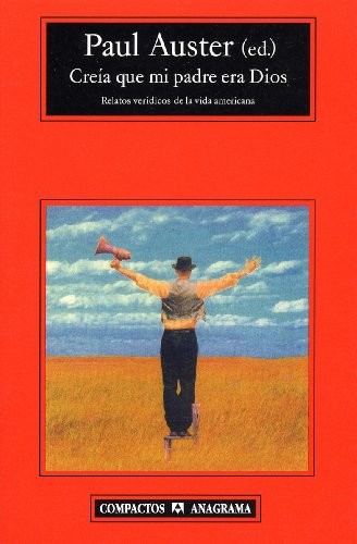 Creia que mi padre era Dios (Compactos Anagrama) (Spanish Edition)