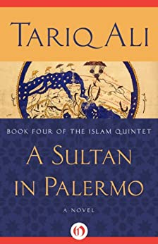 A Sultan in Palermo: A Novel par [Ali, Tariq]