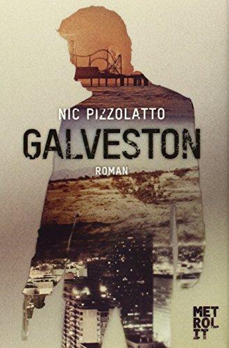 Buchseite und Rezensionen zu 'Galveston' von Nic Pizzolatto