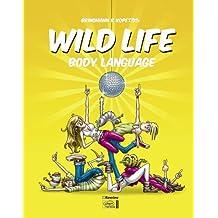 Wild Life 03: Body Language