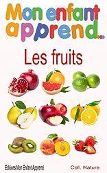Mon enfant apprend les fruits