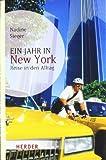 'Ein Jahr in New York: Reise in den Alltag (HERDER spektrum)' von Nadine Sieger