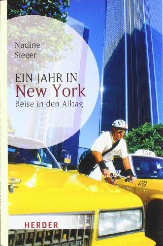 Buchseite und Rezensionen zu 'Ein Jahr in New York: Reise in den Alltag (HERDER spektrum)' von Nadine Sieger