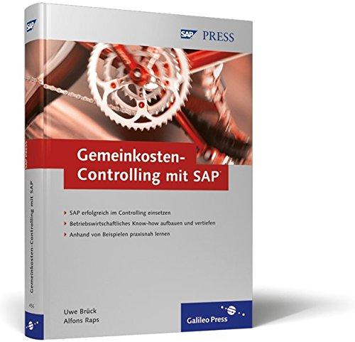 Gemeinkosten-Controlling mit SAP: Effektive Gemeinkostenrechnung mit SAP CO-OM und SAP BW (SAP PRESS)