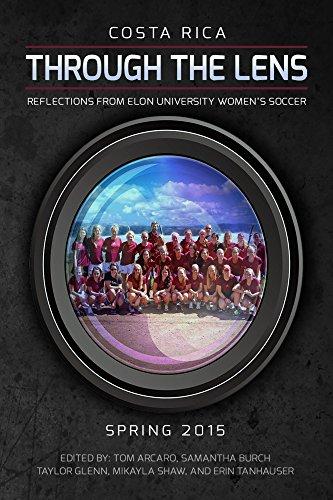 Through the Lens - Elon University Women's Soccer (English Edition)