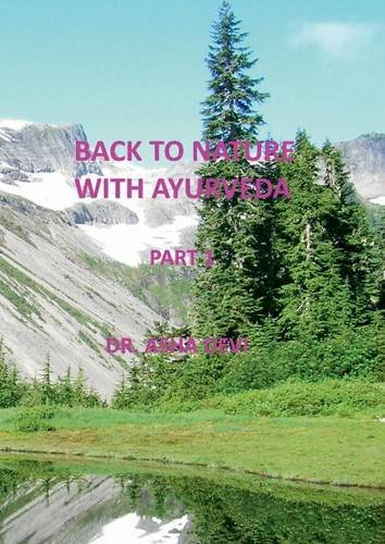 back-to-nature-with-ayurveda-part-one