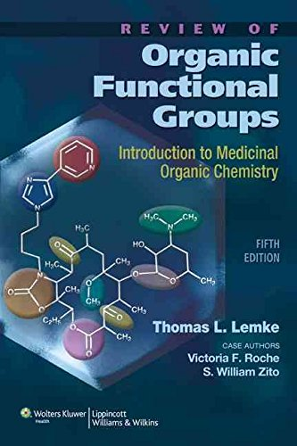 [Review of Organic Functional Groups: Introduction to Medicinal Organic Chemistry] (By: Thomas L. Lemke) [published: May, 2011]
