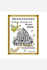 The Beekeepers Digest: Recipes and Formulas (English Edition) Format Kindle