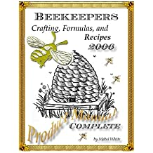 The Beekeepers Digest: Recipes and Formulas (English Edition)
