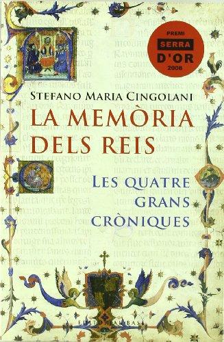 La memòria dels reis: Les quatre grans cròniques