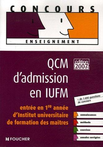 QCM D ADMISSION EN IUFM ED 2007 (Ancienne édition)