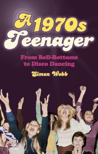 A 1970s Teenager: From Bell-Bottoms to Disco Dancing (English Edition)