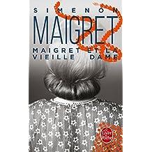 Maigret et la Vieille Dame (Ldp Simenon)
