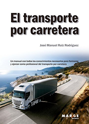 El transporte por carretera por José Manuel Ruiz Rodríguez
